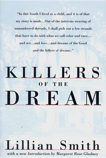 Killers of the Dream. Lillian Smith