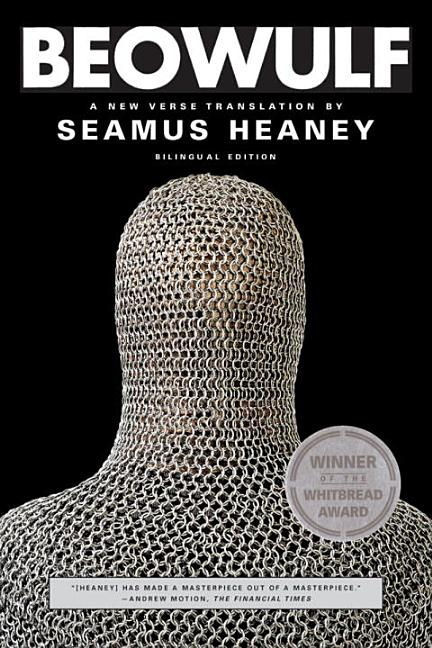 Beowulf : A New Verse Translation. SEAMUS HEANEY.