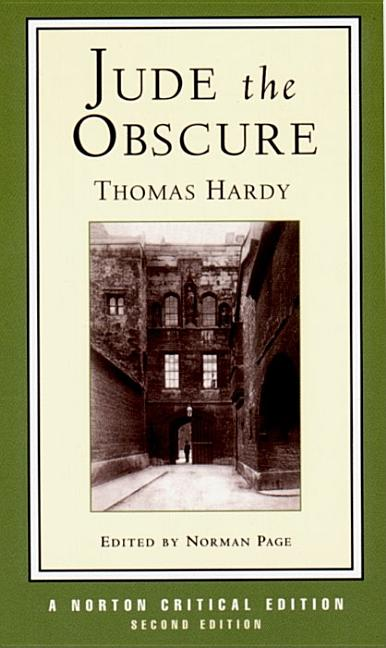 Jude the Obscure (Second Edition) (Norton Critical Editions). Thomas Hardy.