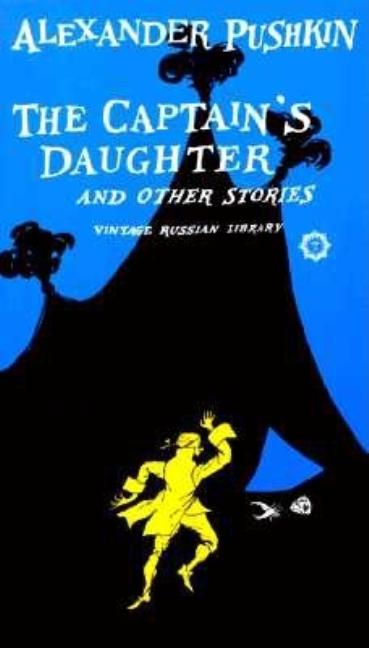 The Captain's Daughter and Other Stories. Alexander Pushkin