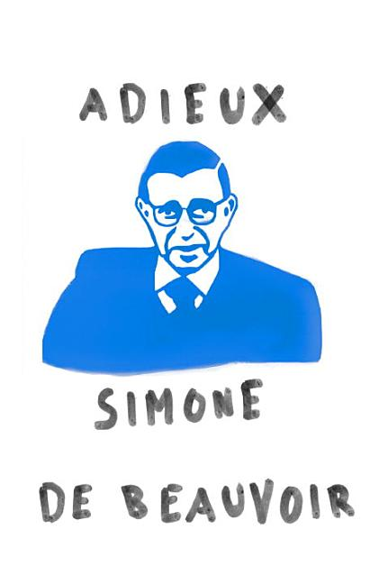 Adieux: A Farewell to Sartre. Simone De Beauvoir