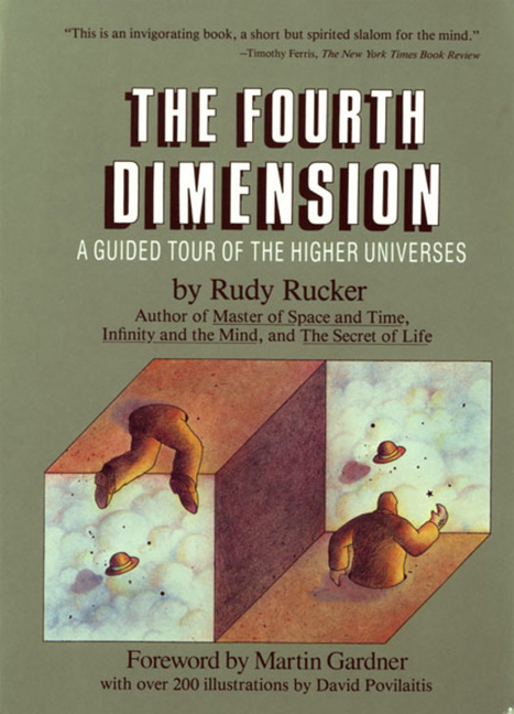 The Fourth Dimension: A Guided Tour of the Higher Universes. RUDOLF RUCKER.