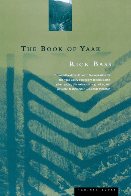 The Book of Yaak. RICK BASS