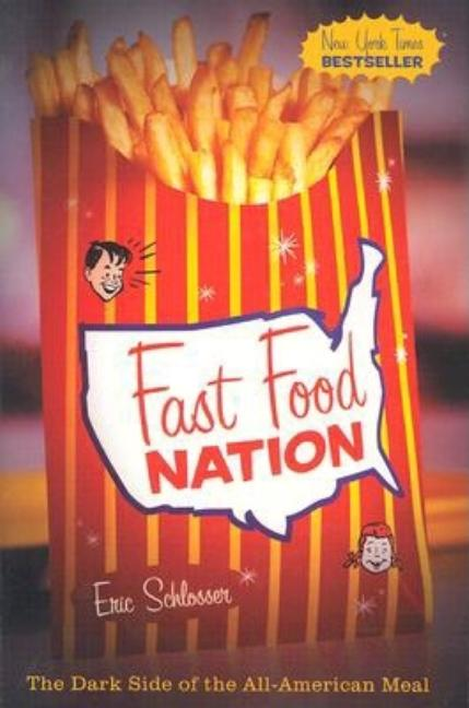 Fast Food Nation. ERIC SCHLOSSER