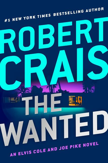 The Wanted. Robert Crais