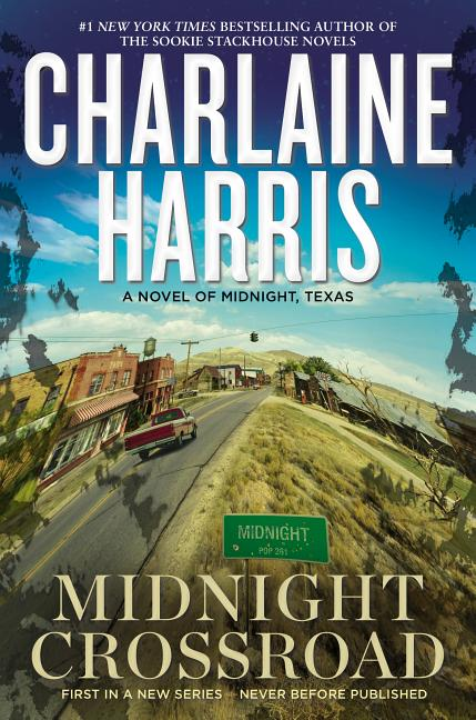 Midnight Crossroad. Charlaine Harris