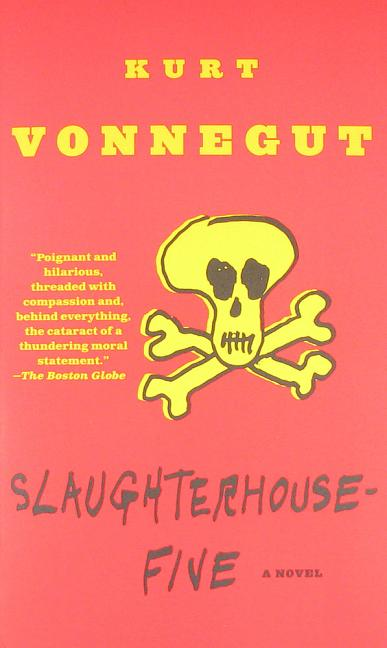 Slaughterhouse-Five. KURT VONNEGUT.