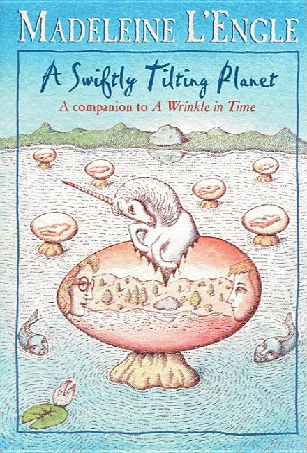 A Swiftly Tilting Planet (Yearling Books). MADELEINE LENGLE
