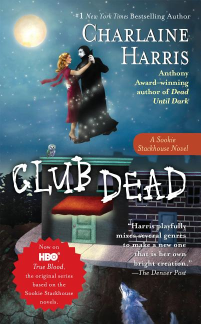 Club Dead (Southern Vampire Mysteries). CHARLAINE HARRIS