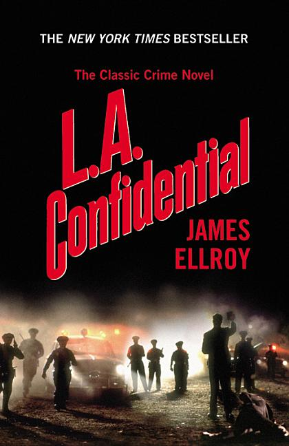 L.A. Confidential. JAMES ELLROY