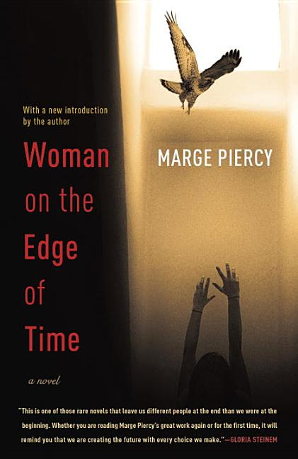 Woman on the Edge of Time. Marge Piercy.