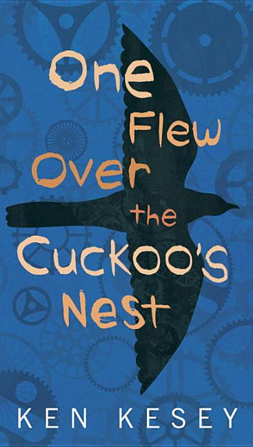 One Flew Over the Cuckoo's Nest MTI. KEN KESEY.
