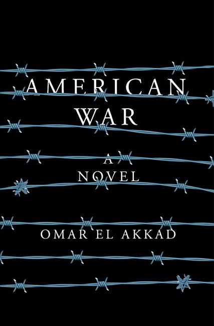 American War: A novel. Omar El Akkad