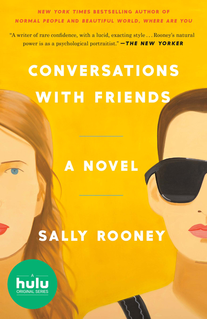 Conversations with Friends. Sally Rooney
