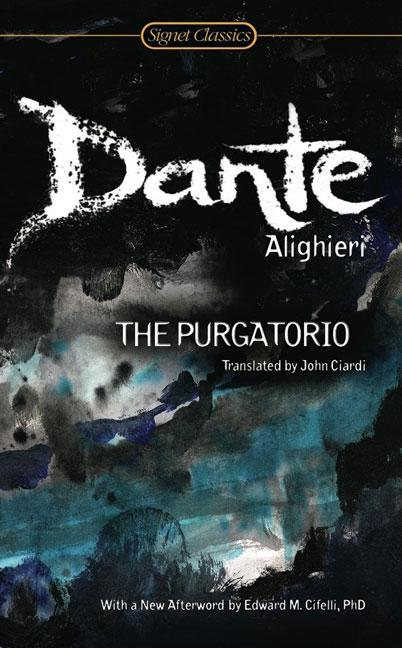 The Purgatorio. DANTE ALIGHIERI.