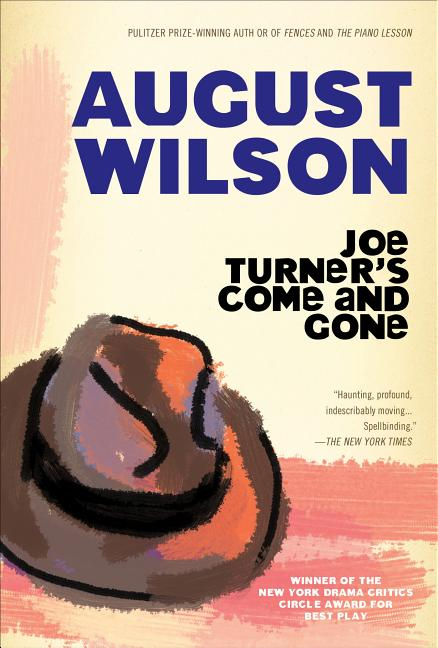 Joe Turner's Come and Gone (Plume). August Wilson