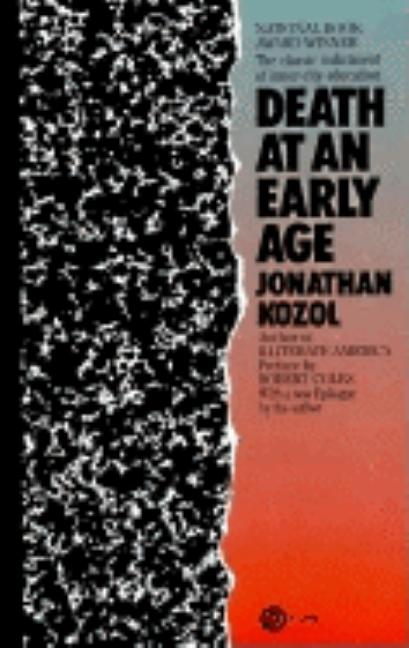 Death at an Early Age (Plume). Jonathan Kozol.
