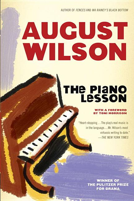 The Piano Lesson (Drama, Plume). AUGUST WILSON