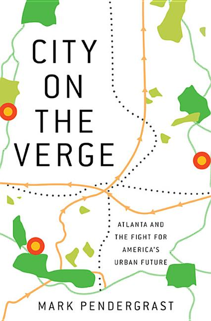 City on the Verge. Mark Pendergrast