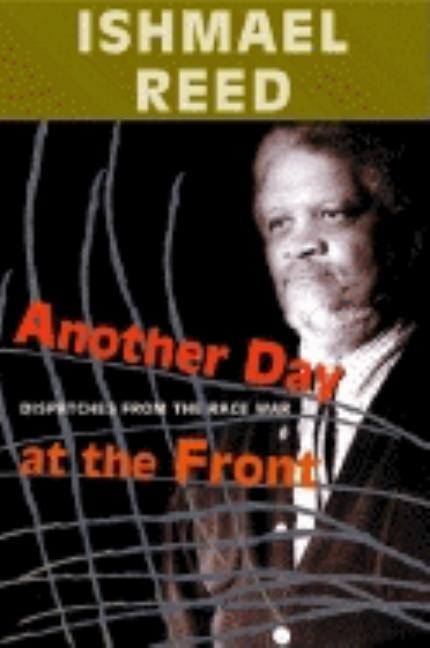 Another Day At The Front. Ishmael Reed