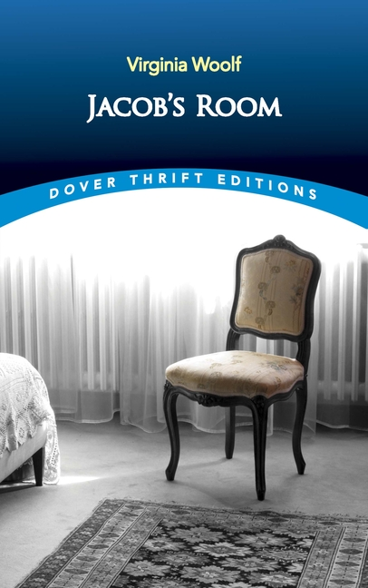 Jacob's Room (Dover Thrift Editions). Virginia Woolf.