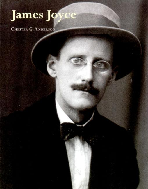James Joyce (Literary Lives Series). Chester G. Anderson