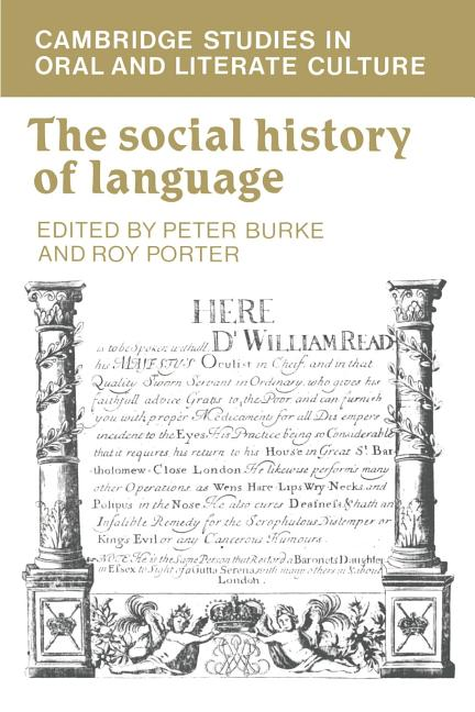 The Social History of Language (Cambridge Studies in Oral and Literate Culture