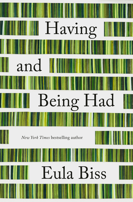 Having and Being Had. Eula Biss