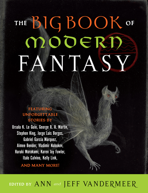 Big Book of Modern Fantasy. Jeffrey S. VanderMeer