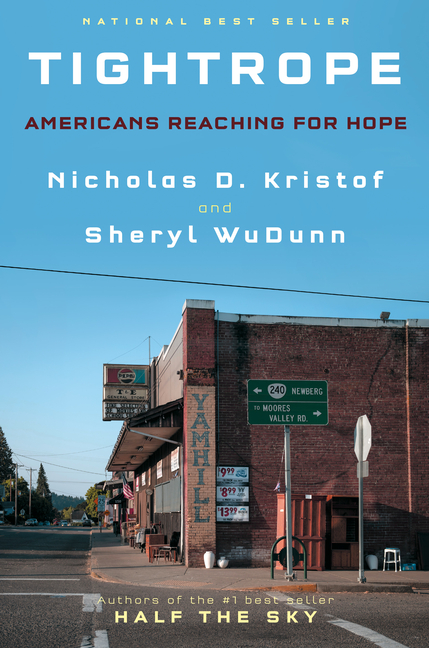 Tightrope: Americans Reaching for Hope. Sheryl Wudunn Nicholas D. Kristof