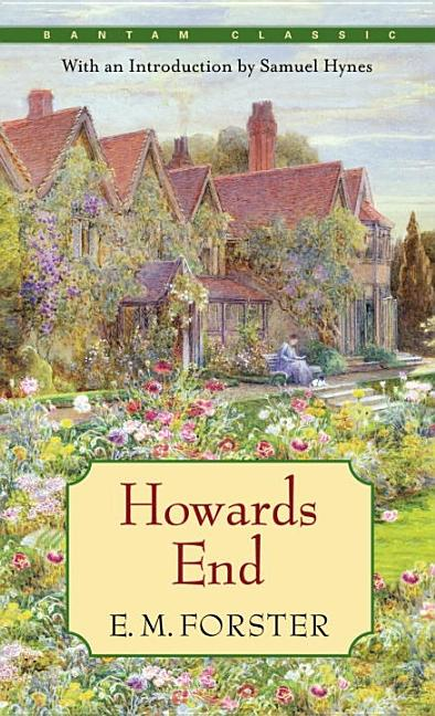 Howards End. E M. Forster