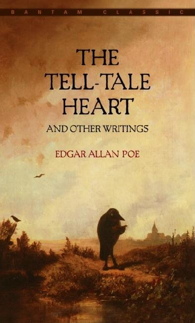 Tell-Tale Heart and Other Writings. EDGAR ALLAN POE
