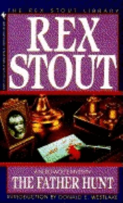The Father Hunt (Nero Wolfe Mysteries). Rex Stout