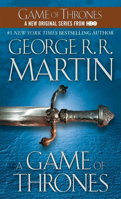 A Game of Thrones (A Song of Ice and Fire, Book 1). GEORGE R. R. MARTIN.