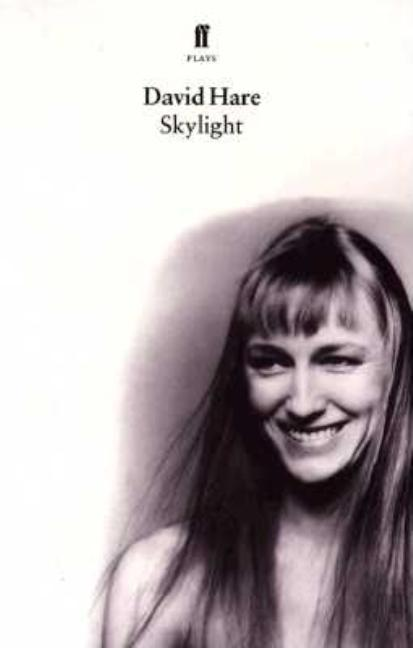 Skylight: A Play. DAVID HARE