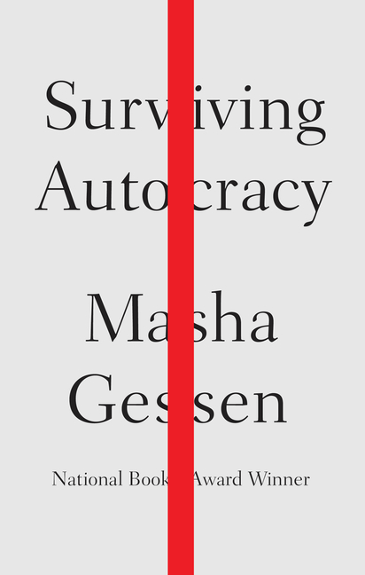Surviving Autocracy. Masha Gessen