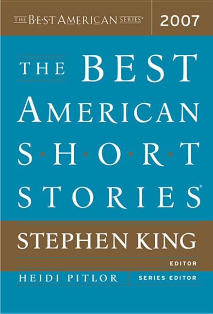 The Best American Short Stories 2007 (The Best American Series)
