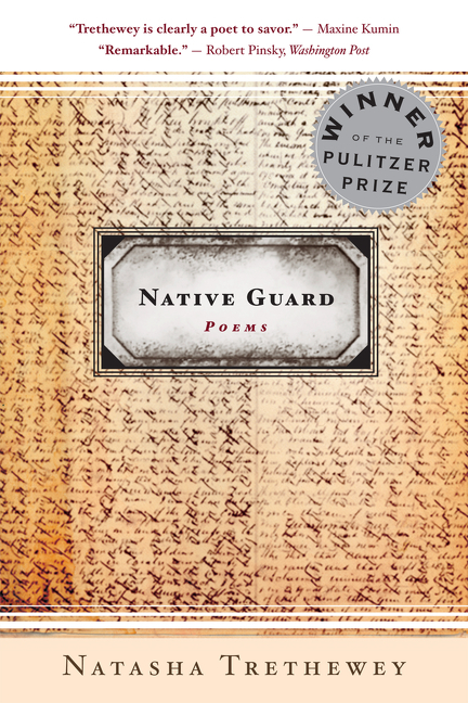 Native Guard. Natasha Trethewey.