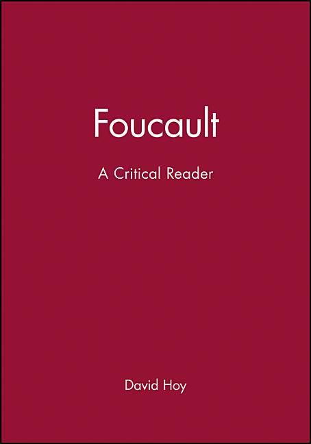 Foucault: A Critical Reader (Blackwell Critical Reader)