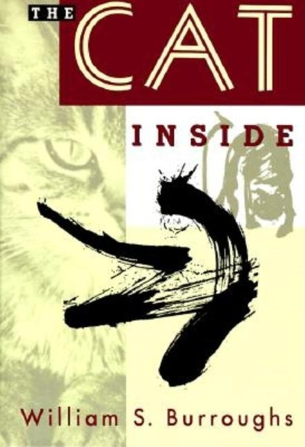 The Cat Inside. WILLIAM S. BURROUGHS.