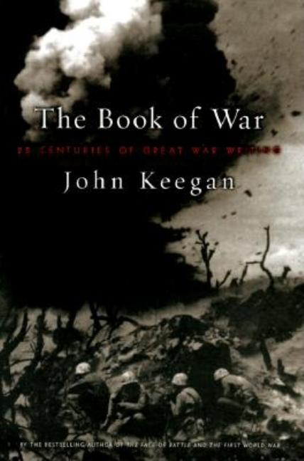Book of War. John Keegan