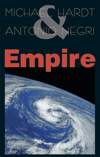 Empire. ANTONIO NEGRI MICHAEL HARDT.