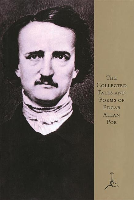 The Collected Tales and Poems of Edgar Allan Poe (Modern Library). Edgar Allan Poe.