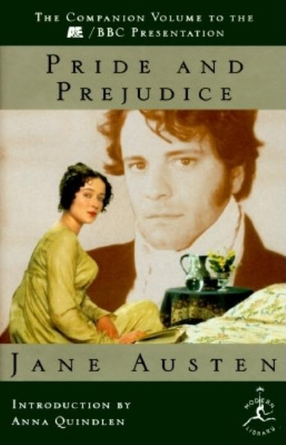 Pride and Prejudice. JANE AUSTEN