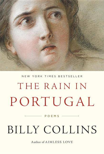 The Rain in Portugal. Billy Collins