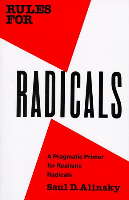 Rules for Radicals (Vintage). Saul Alinsky