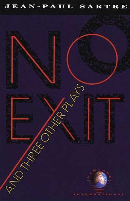 No Exit and Three Other Plays (Vintage International). JEAN-PAUL SARTRE.