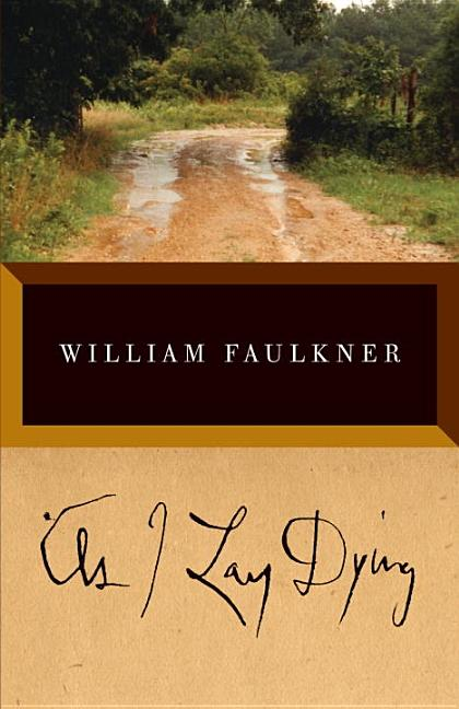 As I Lay Dying (Vintage International). WILLIAM FAULKNER.