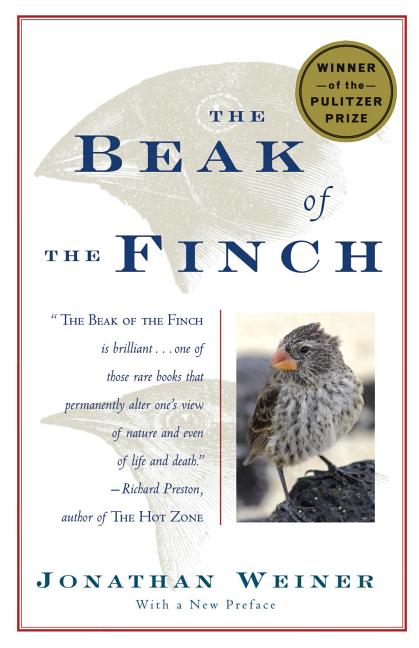 Beak of the Finch: A Story of Evolution in Our Time. Jonathan Weiner