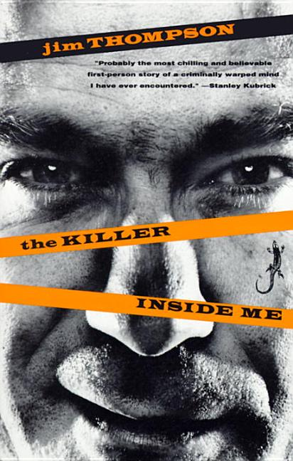 The Killer Inside Me. JIM THOMPSON